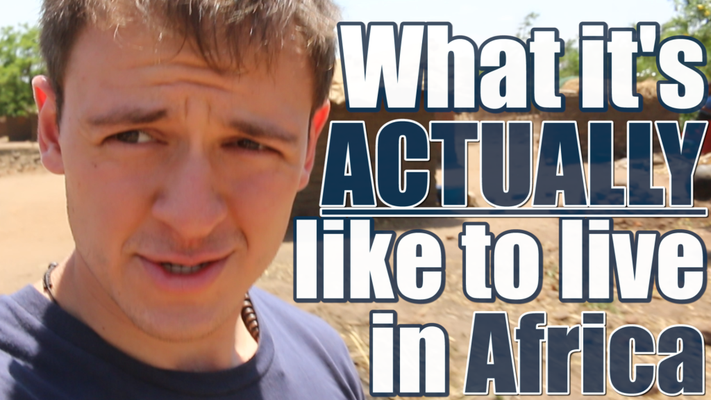 What It's ACTUALLY Like To Live In Africa