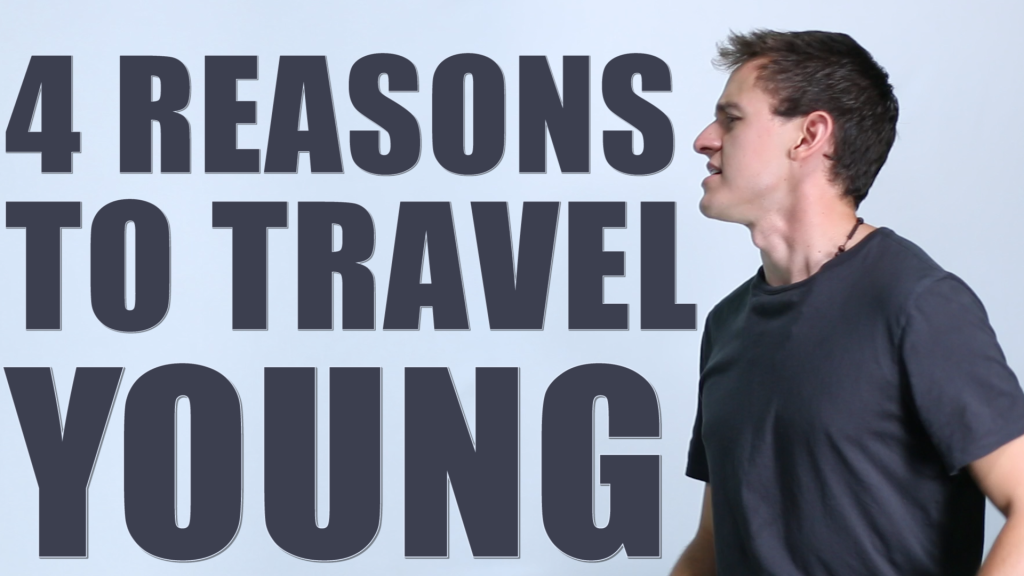 4 reasons to travel young
