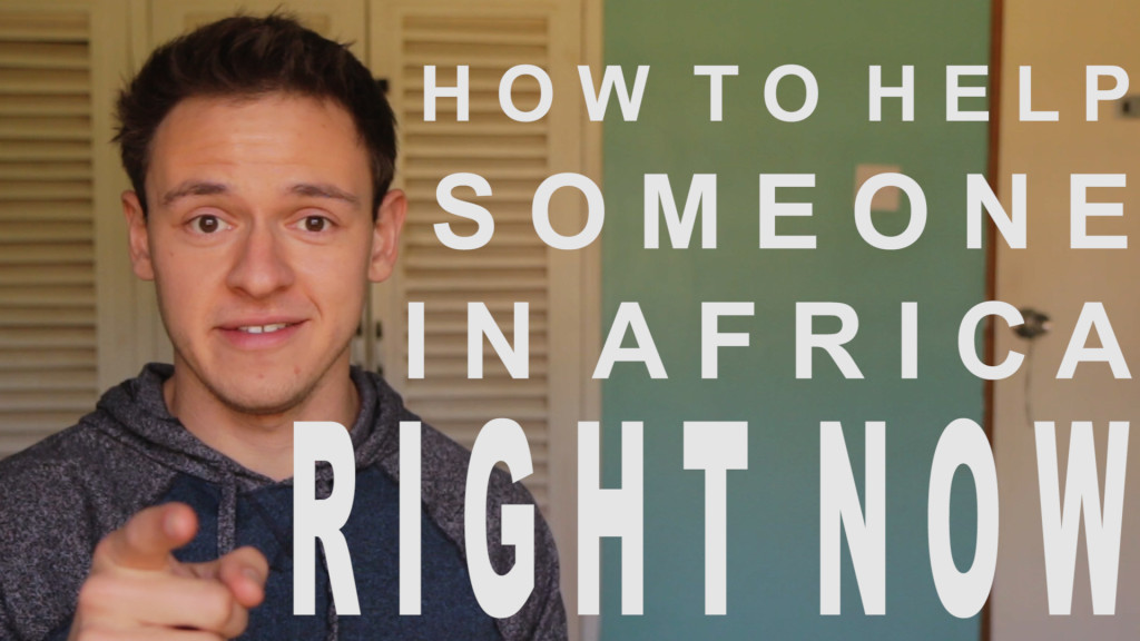 how to help someone in africa right now
