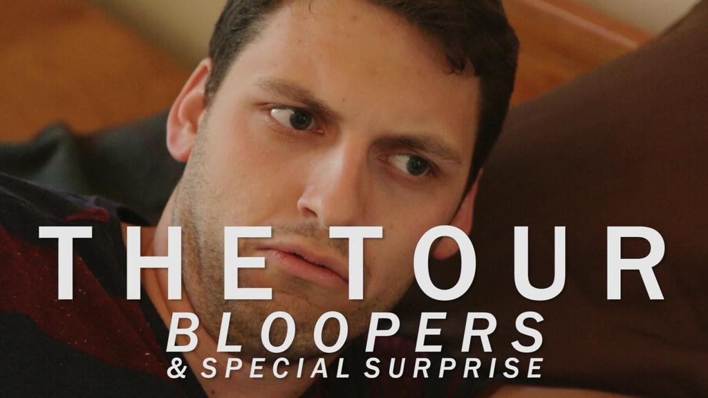 the tour bloopers and special surprise